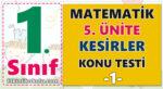 1. Sınıf Matematik 5. Ünite Kesirler Konu Testi -1-