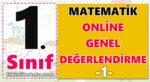 1. Sınıf Matematik Genel Değerlendirme Çalışması -1-