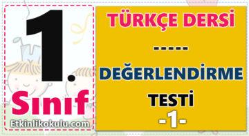 1. Sınıf Türkçe Değerlendirme Testi -1-