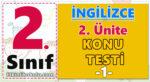 2. Sınıf İngilizce 2. Ünite Konu Testi