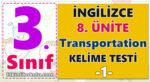 3. Sınıf İngilizce 8. Ünite Transportation Kelime Çalışması -1-