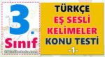 3. Sınıf Türkçe - Eş Sesli Kelimeler Konu Testi -1-