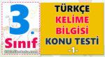 3. Sınıf Türkçe - Kelime Bilgisi Konu Testi -1-