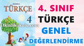 4. Sınıf Türkçe - Genel Değerlendirme