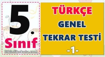 5. Sınıf Türkçe Genel Tekrar Testi -1-