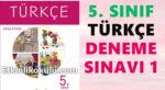 5. Sınıf Türkçe Deneme Sınavı -1-