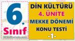 6. Sınıf Din Kültürü 4. Ünite -Mekke Dönemi -Konu Testi -1-