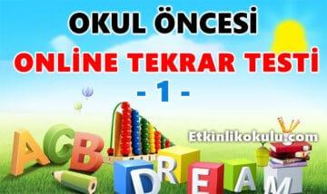 Okul Öncesi Online Tekrar Testi -1-
