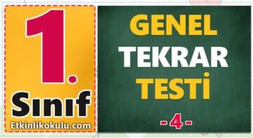 1. Sınıf Sınıf Genel Tekrar Testi -4-