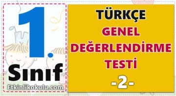 1. Sınıf Türkçe Genel Değerlendirme Testi -2-