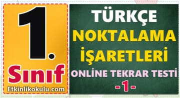 1. Sınıf Türkçe - Noktalama İşaretleri Konu Testi -1-