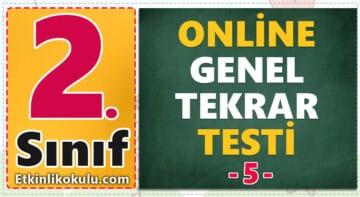 2. Sınıf Online Genel Değerlendirme Testi -5-