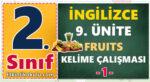 2. Sınıf İngilizce 9. Ünite Fruits Kelime Çalışması -1-