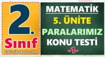 2. Sınıf Matematik 5. Ünite Paralarımız Konu Testi -1-