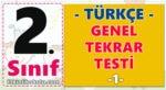 2. Sınıf Türkçe Genel Tekrar Testi -1-