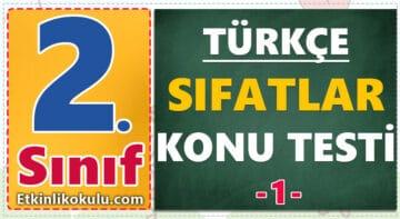 2. Sınıf Türkçe Sıfatlar Konu Testi -1-