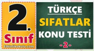 2. Sınıf Türkçe Sıfatlar Konu Testi -2-