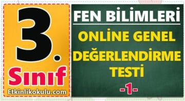 3. Sınıf Fen Bilimleri Genel Değerlendirme Testi -1-
