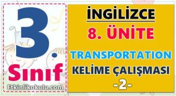 3. Sınıf İngilizce 8. Ünite Transportation Kelime Çalışması -2-