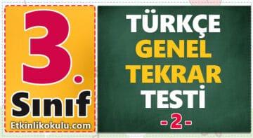 3. Sınıf Türkçe Genel Tekrar Testi -2-