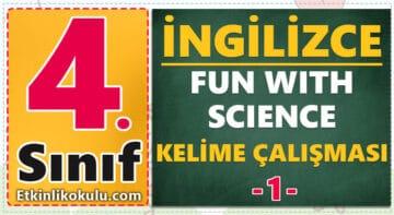4. Sınıf İngilizce 6. Ünite Fun with Science Kelime Çalışması -1-