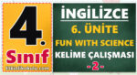 4. Sınıf İngilizce 6. Ünite Fun with Science Kelime çalışması -2-