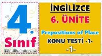 4. Sınıf İngilizce 6. Ünite Prepositions of Place Konu Testi -1-