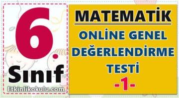 6. Sınıf Matematik Genel Değerlendirme Testi -1-